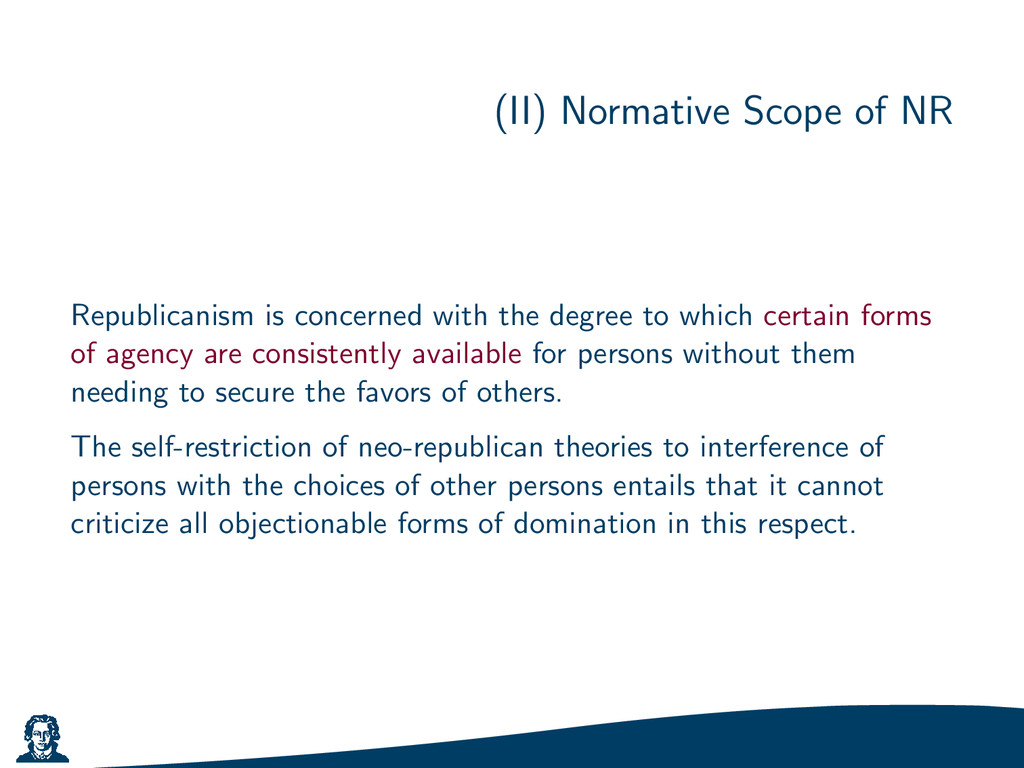 (II) Normative Scope of NR Republicanism is con...