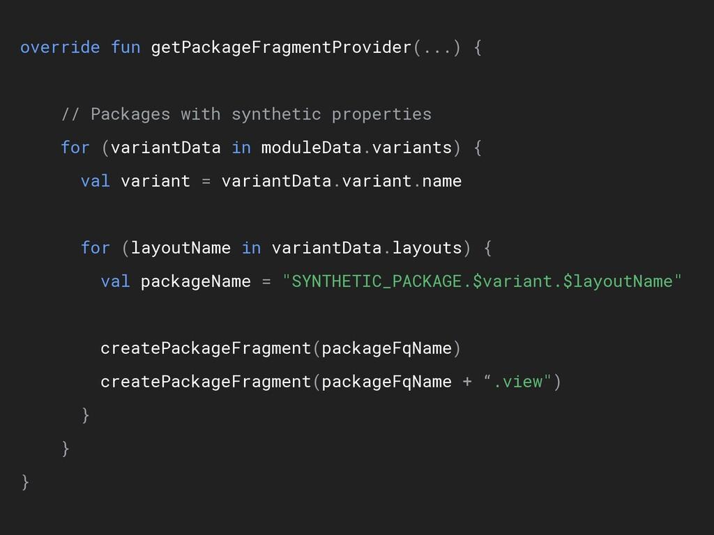 override fun getPackageFragmentProvider(...) { ...