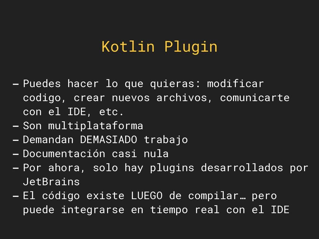 Kotlin Plugin -Puedes hacer lo que quieras: mod...