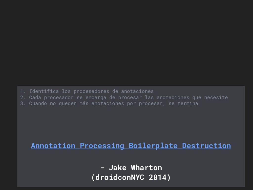 1. Identifica los procesadores de anotaciones 2...