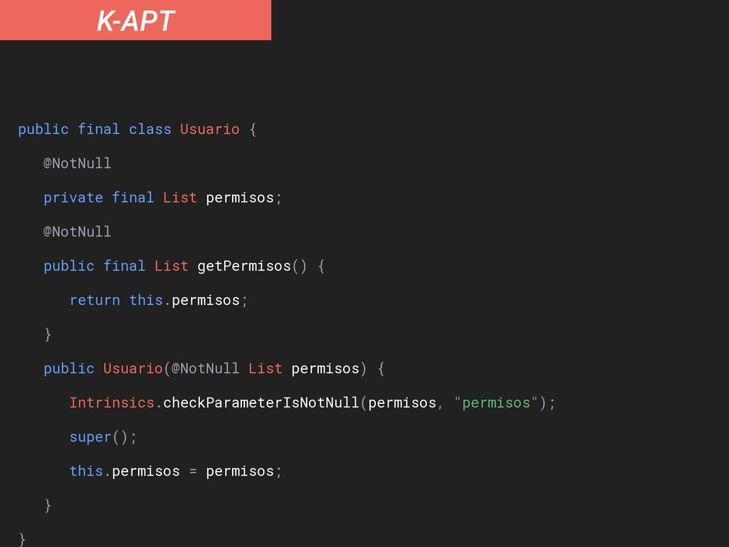 "K-APT d2 = {""Lcom/example/Usuario;"", """", ""permi..."