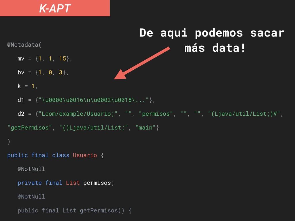 K-APT @Metadata( mv = {1, 1, 15}, bv = {1, 0, 3...