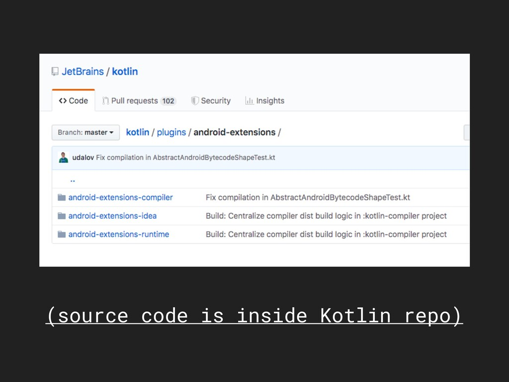(source code is inside Kotlin repo)
