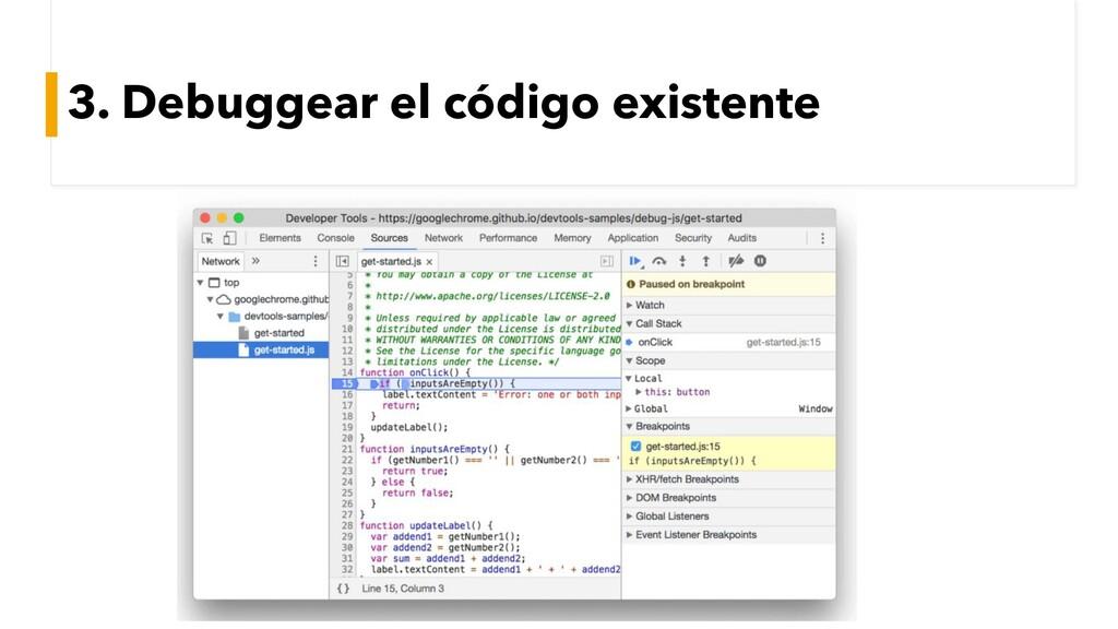 3. Debuggear el código existente