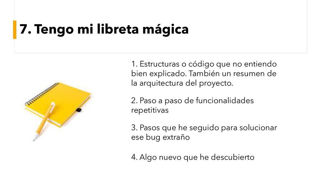 7. Tengo mi libreta mágica 1. Estructuras o cód...