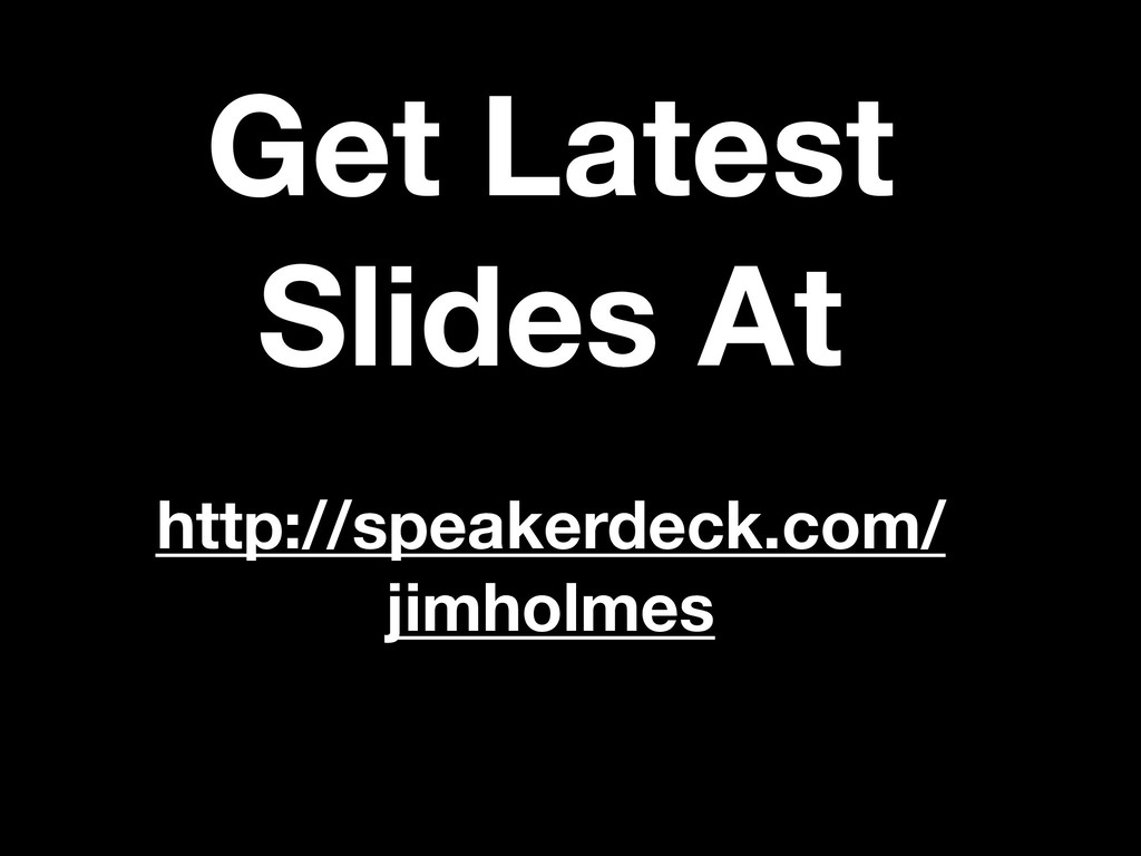 Get Latest Slides At http://speakerdeck.com/ ji...