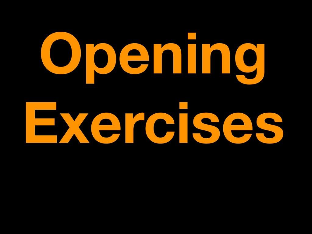 Opening Exercises