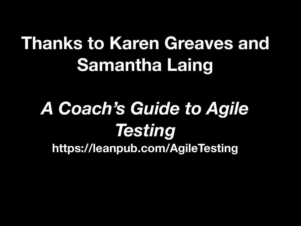Thanks to Karen Greaves and Samantha Laing A Co...