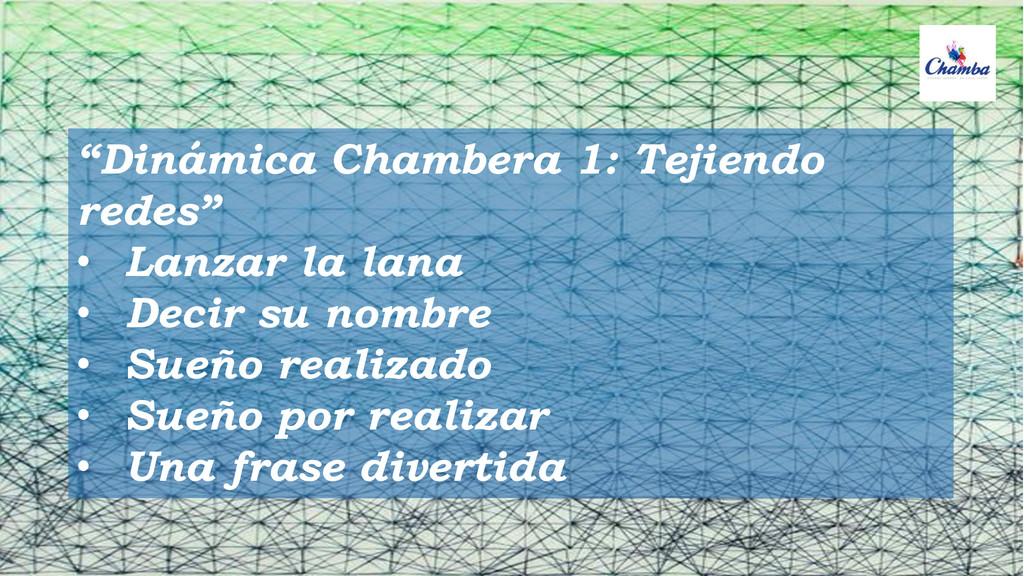 """""""Dinámica Chambera 1: Tejiendo redes"""" • Lanzar ..."""