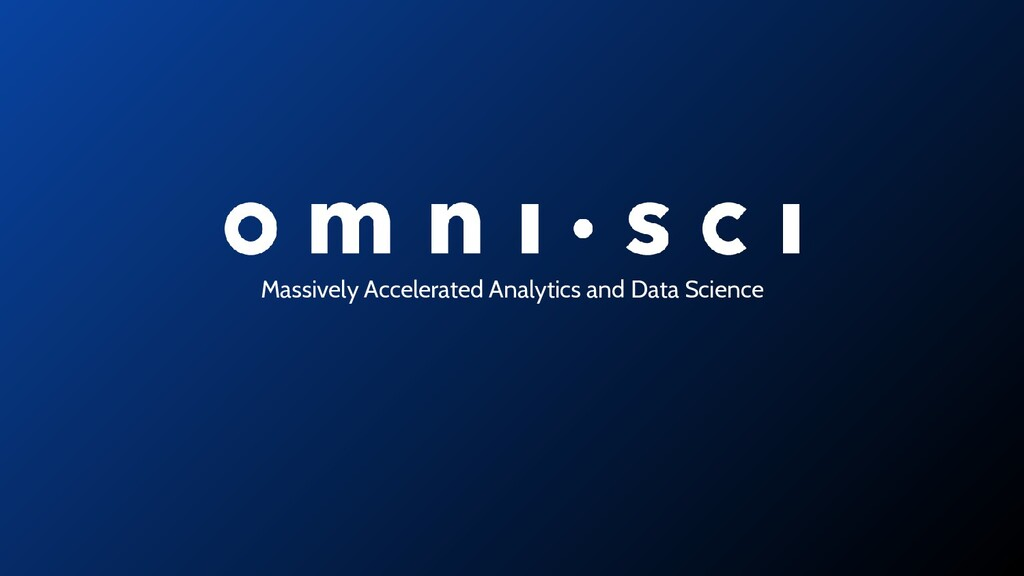Massively Accelerated Analytics and Data Science