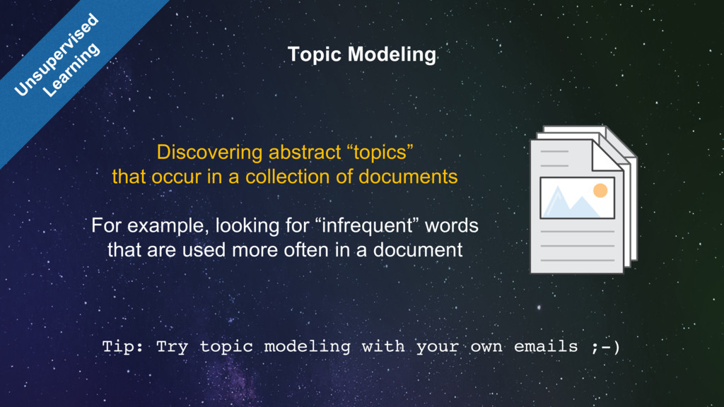 Tip: Try topic modeling with your own emails ;-...
