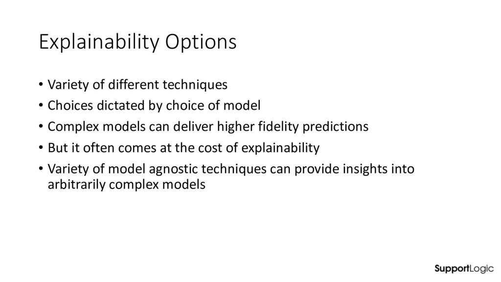 Explainability Options • Variety of different t...
