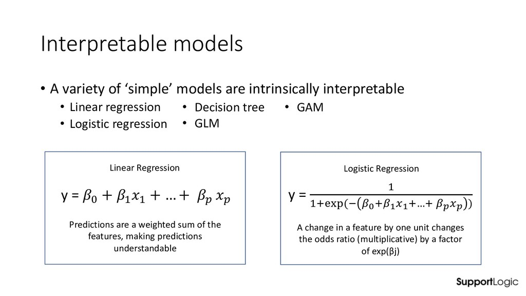 Interpretable models • A variety of 'simple' mo...