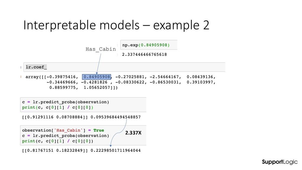 Interpretable models – example 2 Has_Cabin 2.33...