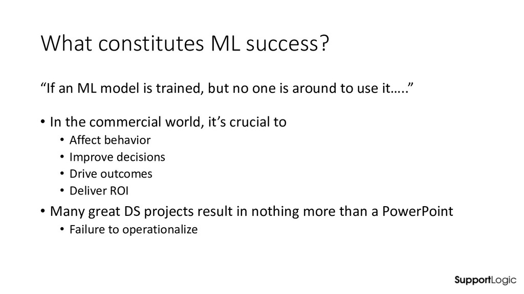 """What constitutes ML success? """"If an ML model is..."""