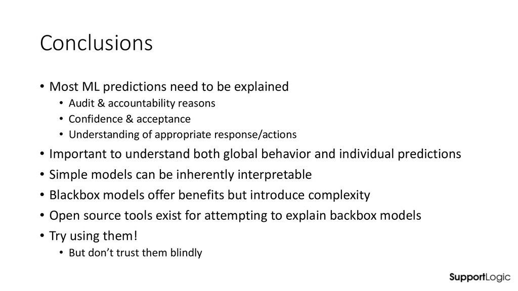 Conclusions • Most ML predictions need to be ex...