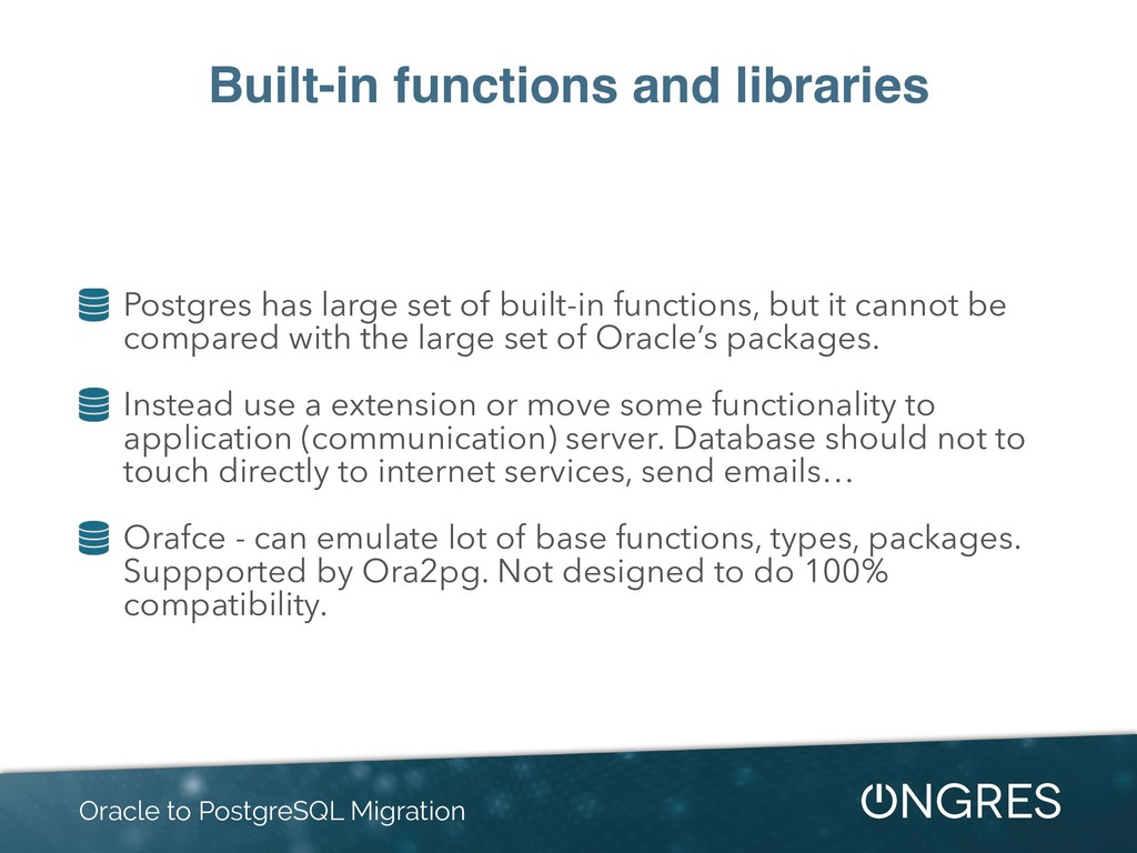 Built-in functions and libraries Postgres has l...