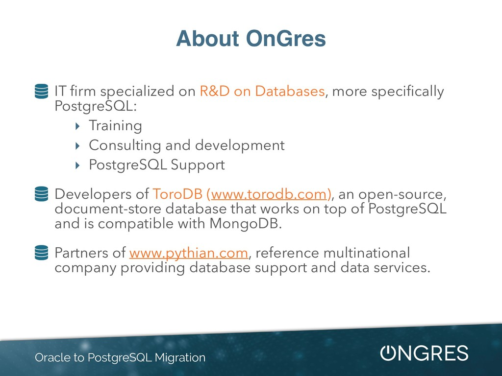 About OnGres IT firm specialized on R&D on Datab...