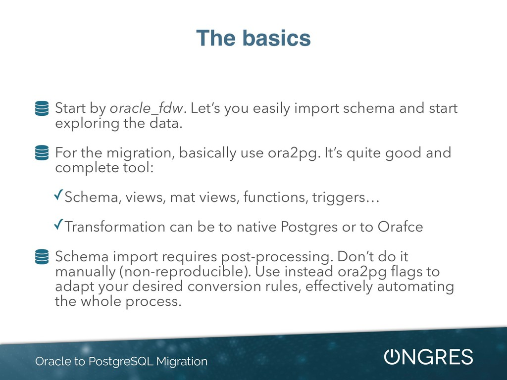 The basics Start by oracle_fdw. Let's you easil...
