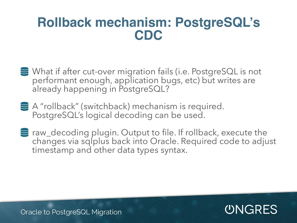 Rollback mechanism: PostgreSQL's CDC What if af...