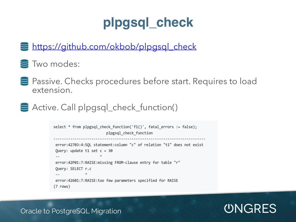 plpgsql_check https://github.com/okbob/plpgsql_...