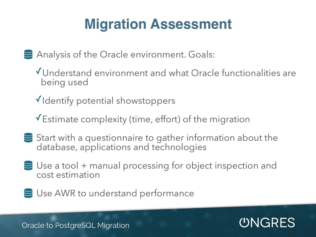 Migration Assessment Analysis of the Oracle env...