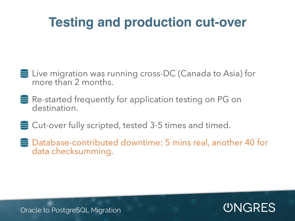 Testing and production cut-over Live migration ...