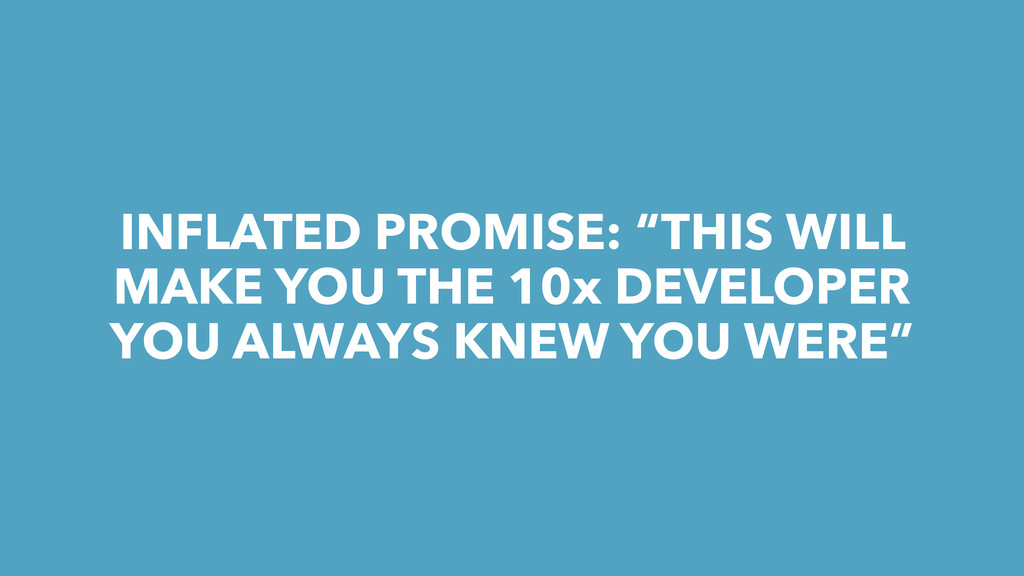 "INFLATED PROMISE: ""THIS WILL MAKE YOU THE 10x D..."