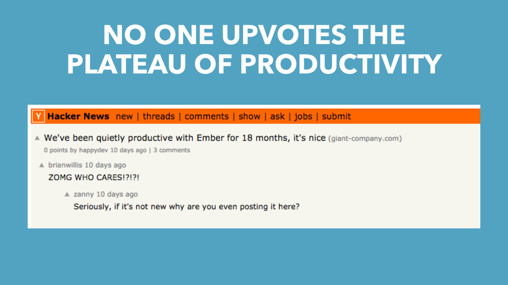 NO ONE UPVOTES THE PLATEAU OF PRODUCTIVITY