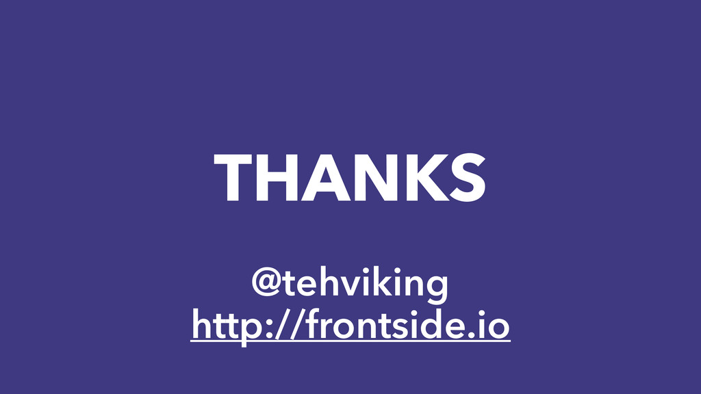 THANKS @tehviking http://frontside.io