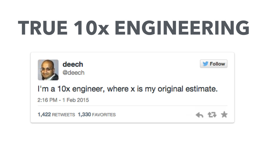 TRUE 10x ENGINEERING