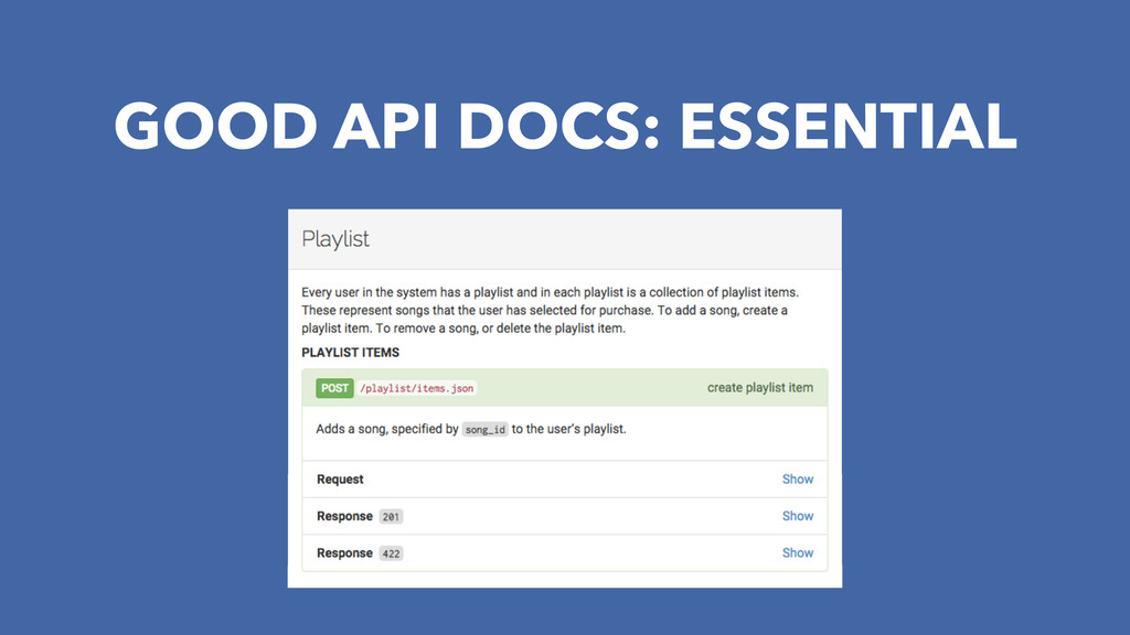 GOOD API DOCS: ESSENTIAL