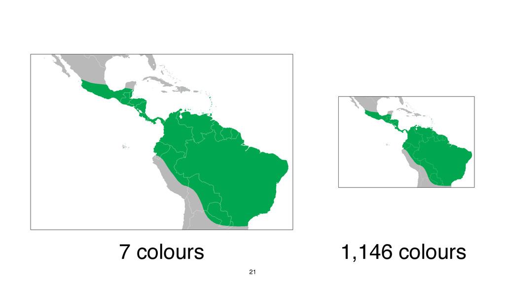 21 7 colours 1,146 colours