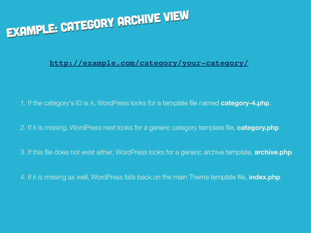 example: Category archive view http://example.c...