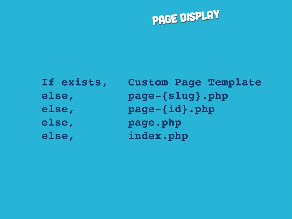 page display If exists, Custom Page Template el...