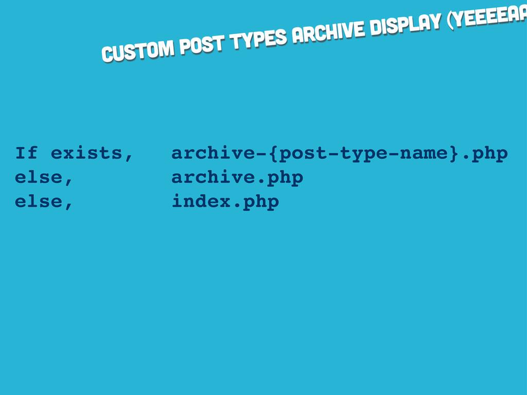 custom post types archive display (yeeeeaa If e...