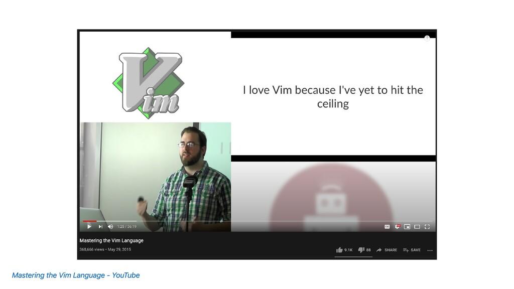 Mastering the Vim Language - YouTube