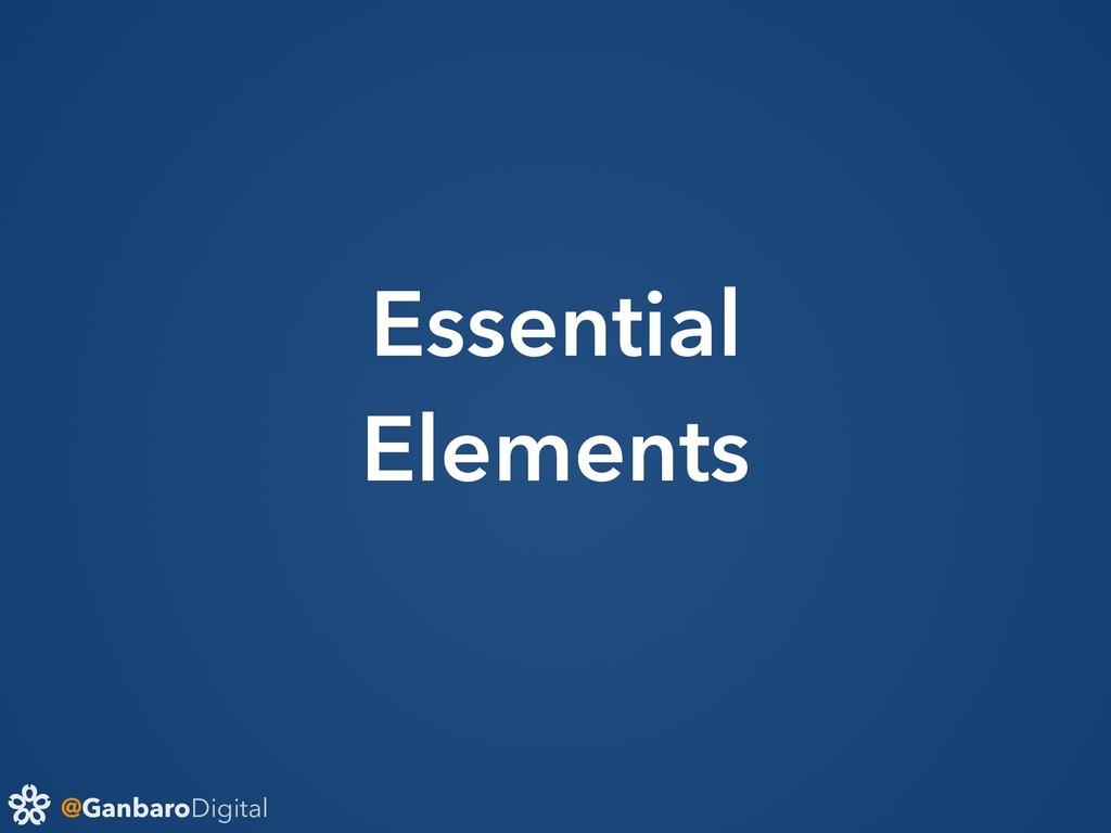 @GanbaroDigital Essential Elements