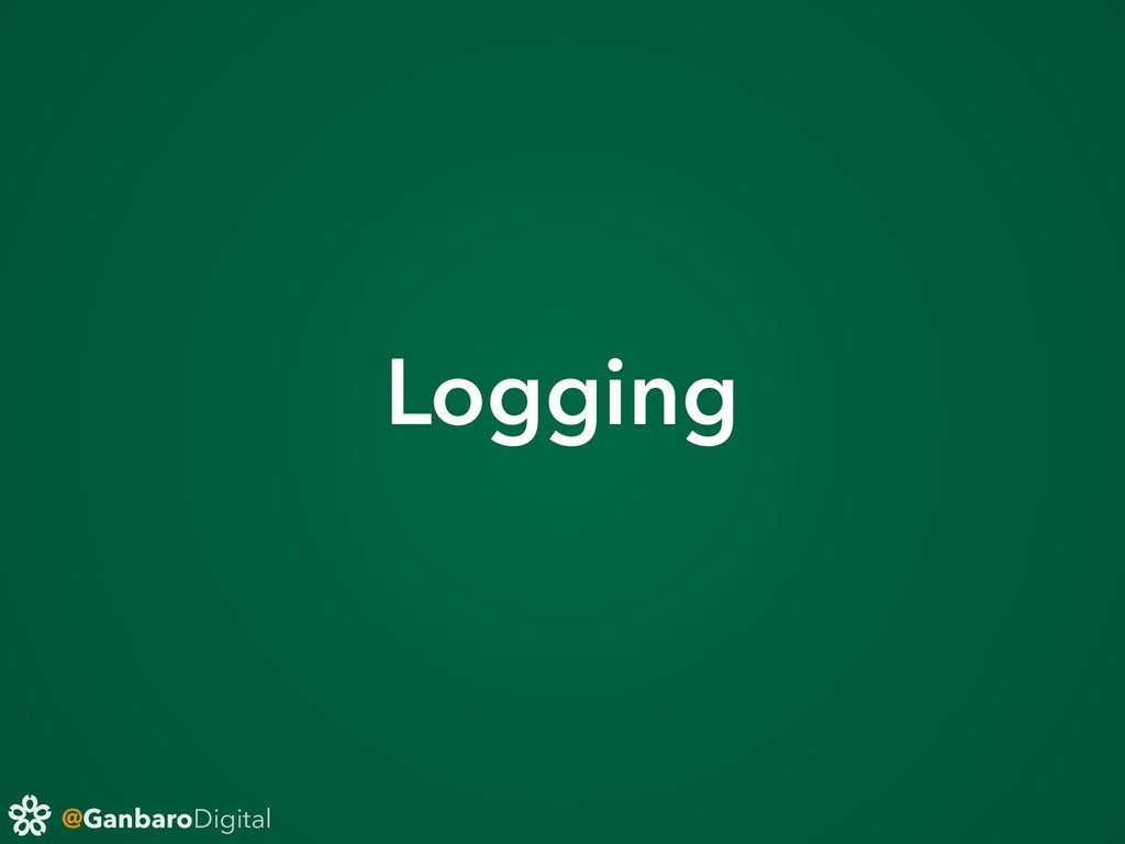 @GanbaroDigital Logging