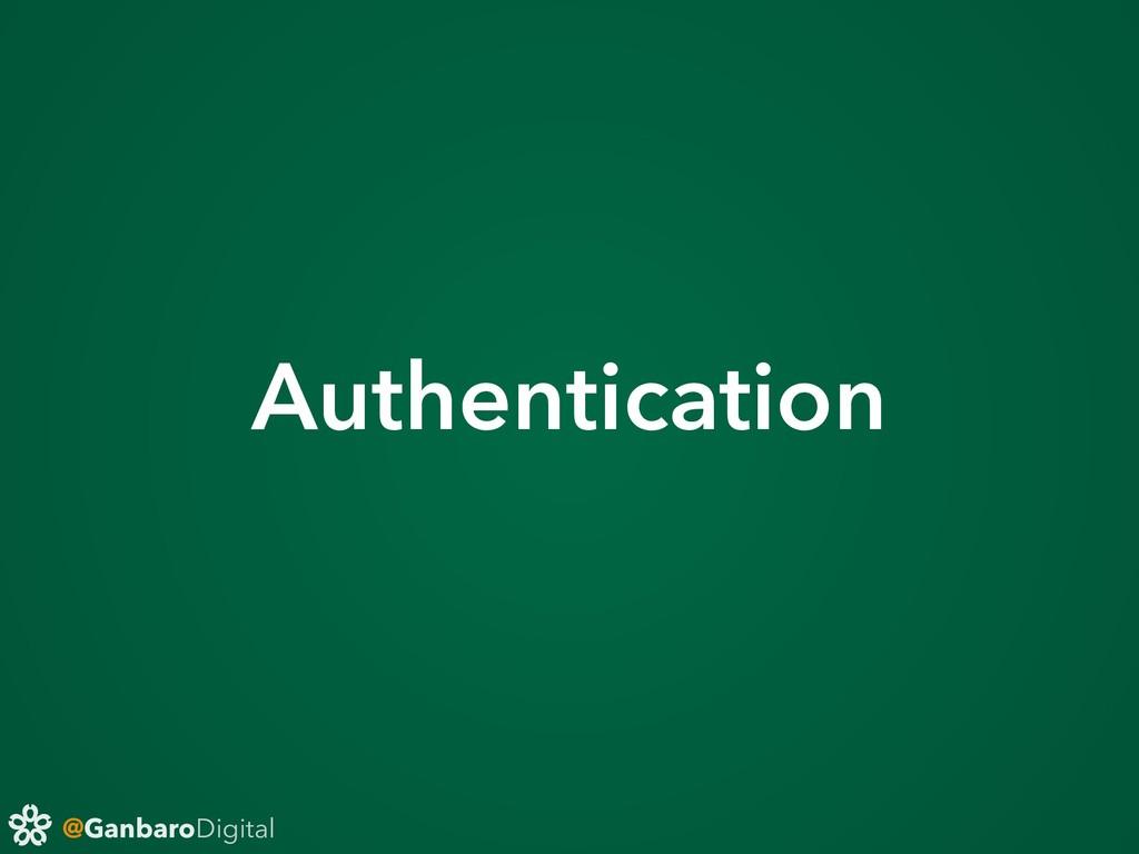 @GanbaroDigital Authentication