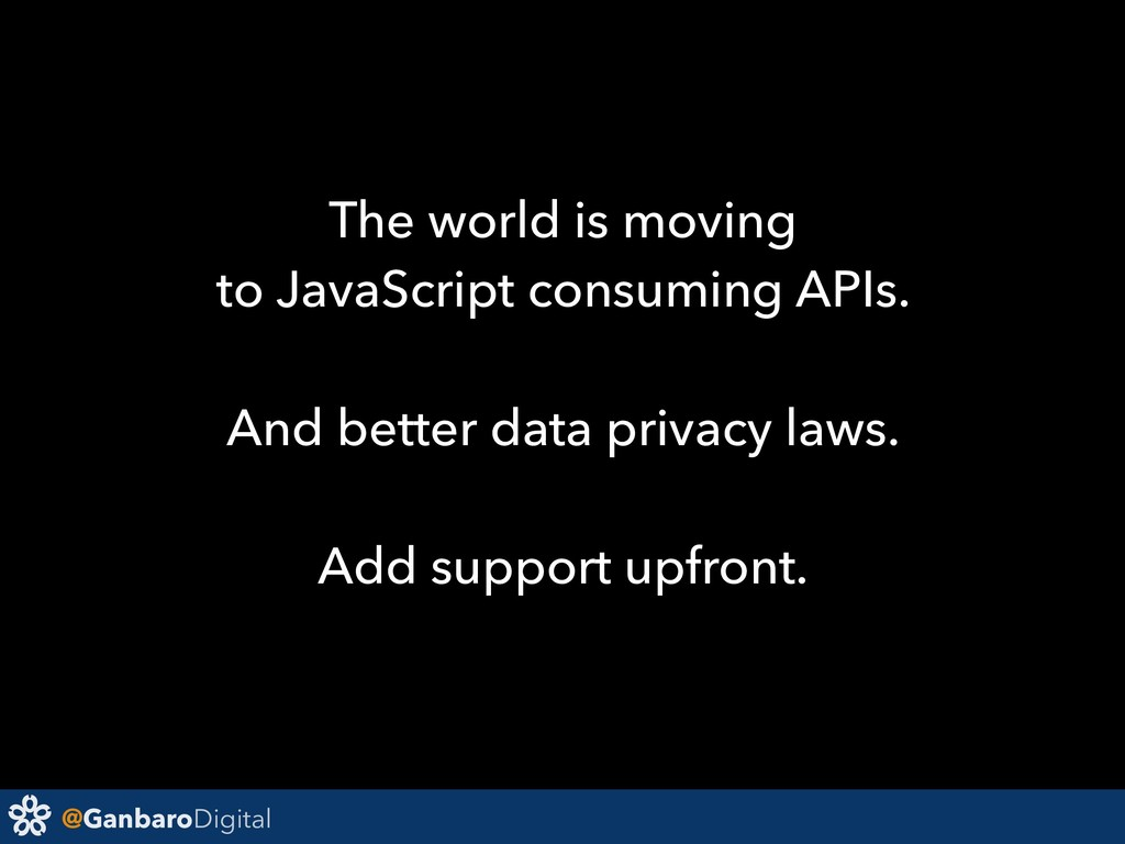 @GanbaroDigital The world is moving to JavaScri...