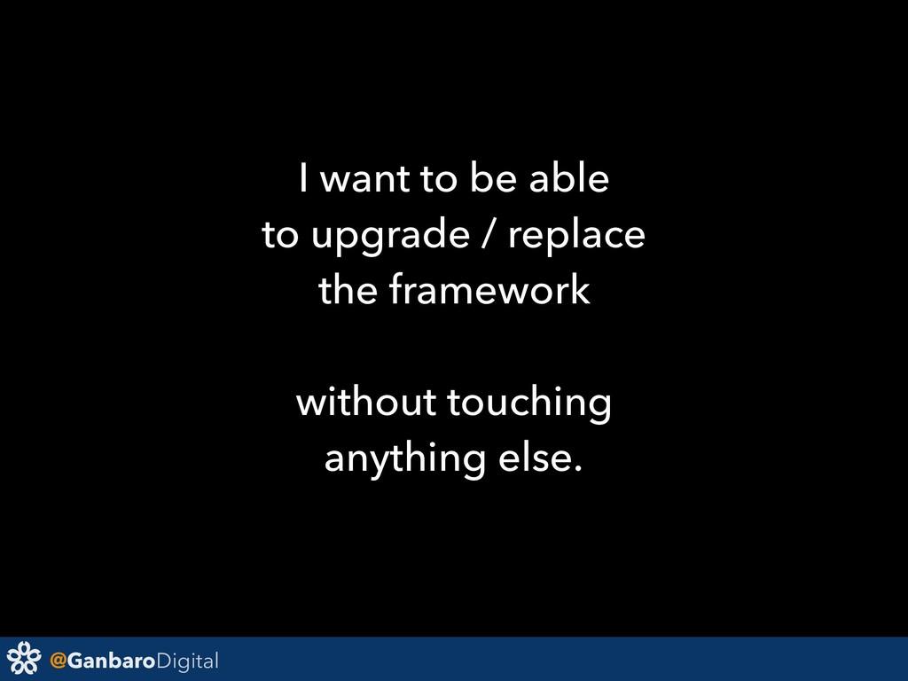 @GanbaroDigital I want to be able to upgrade / ...