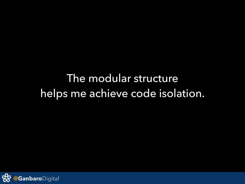 @GanbaroDigital The modular structure helps me ...
