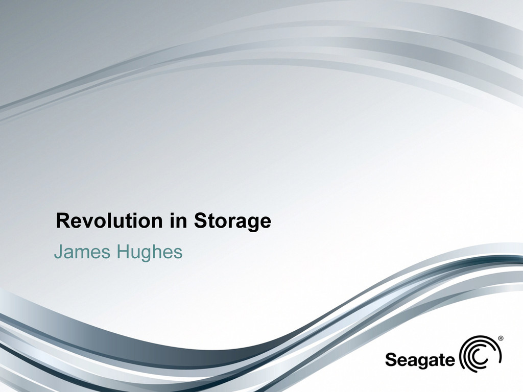 Revolution in Storage James Hughes