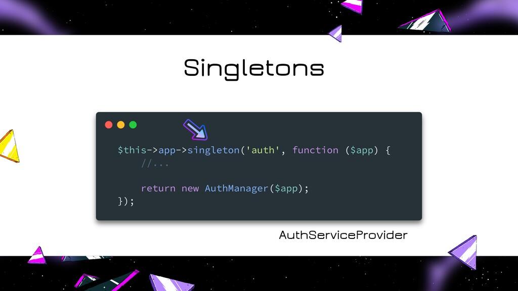 Singletons AuthServiceProvider
