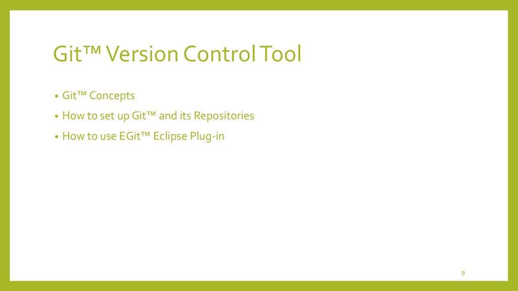 Apache Maven™ Concepts 9