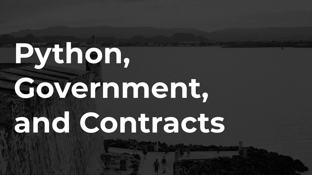 Python, Government, and Contracts