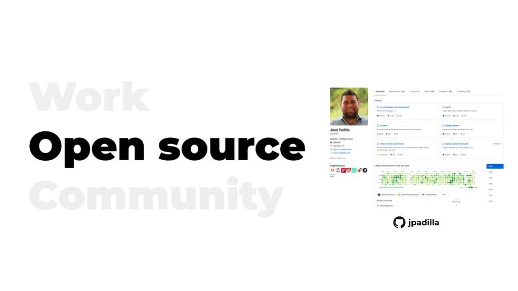 Work Open source Community jpadilla