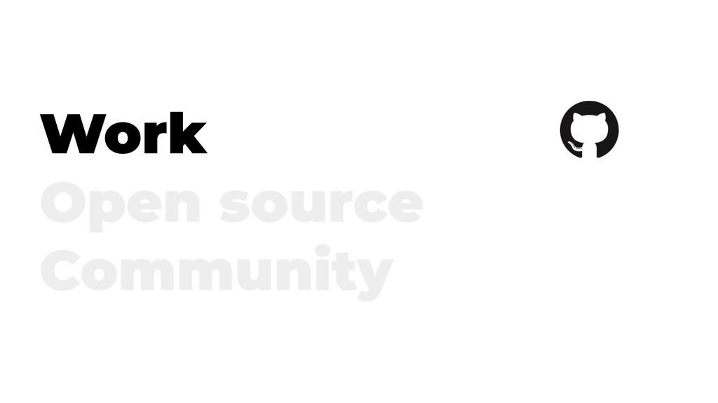 Work Open source Community