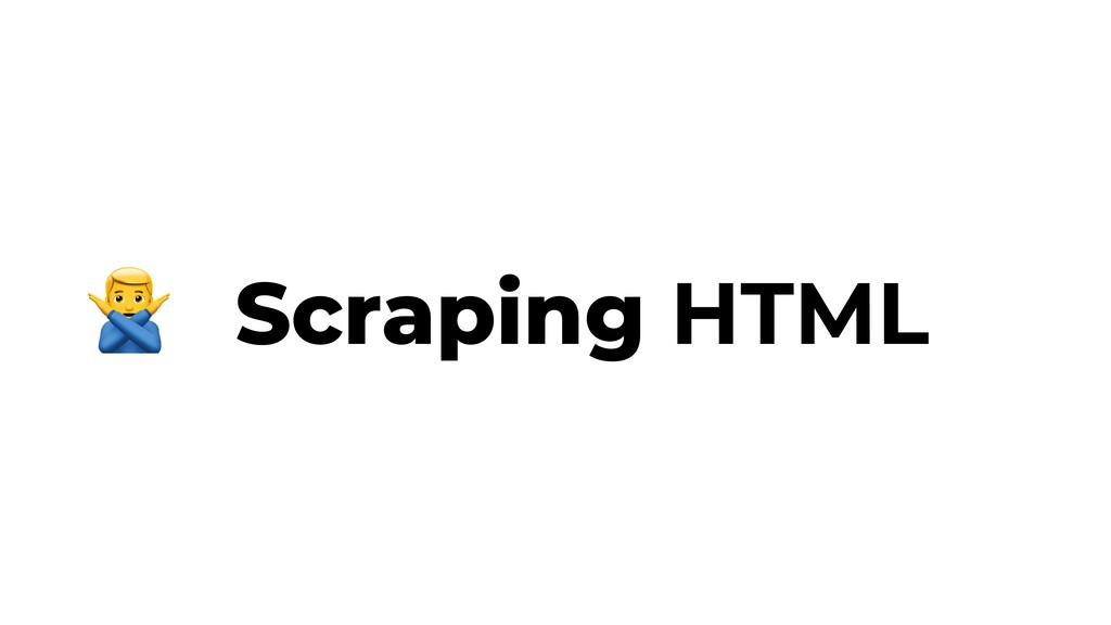 Scraping HTML